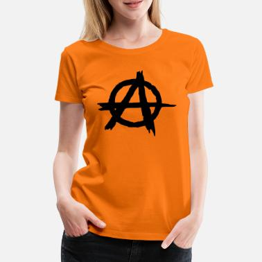 Anarchist Anarchy Anarchist Punk - Women's Premium T-Shirt