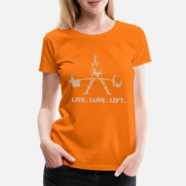 Power Lifting Live Love Lift - Deadlift Girl - wit - Vrouwen Premium T-shirt
