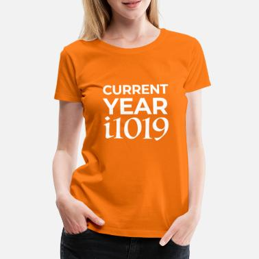 New World Order Current Year i1019 - Dame premium T-shirt