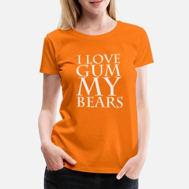 Gummy I Love Gummy Bears - Women's Premium T-Shirt