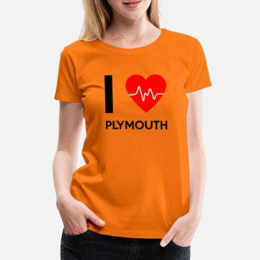 Plymouth I Love Plymouth - jeg elsker Plymouth - Premium T-shirt dame