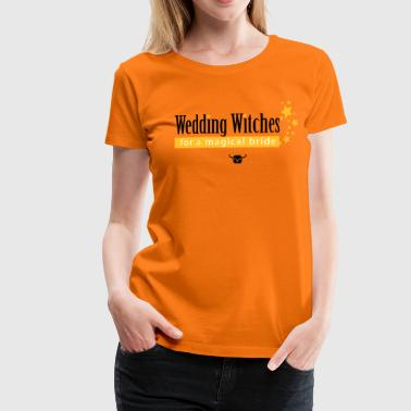 Wedding Witches Wedding Witches - Women's Premium T-Shirt