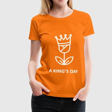A King's Day - Vrouwen Premium T-shirt