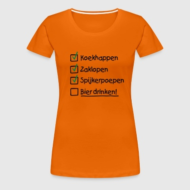 To do list Koninginnedag - Vrouwen Premium T-shirt
