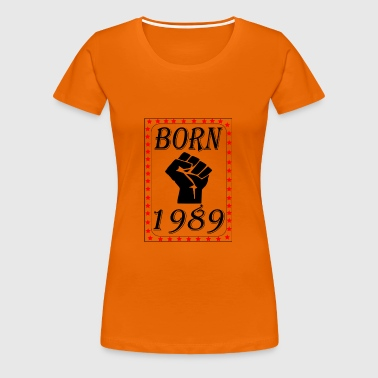 born 1989 - Women's Premium T-Shirt