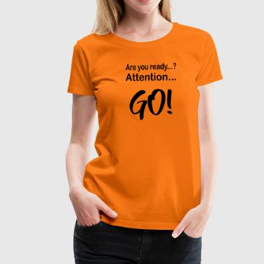 Drachenboot Are you ready? Start 1c - Frauen Premium T-Shirt