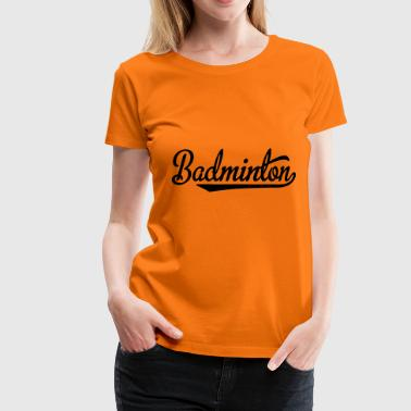 2541614 15784549 badminton - Women's Premium T-Shirt