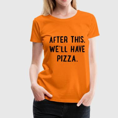2541614 129782760 pizza - Frauen Premium T-Shirt