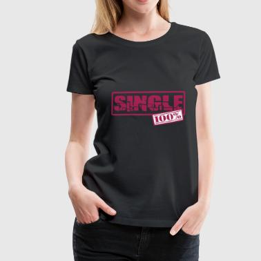 single - Women's Premium T-Shirt