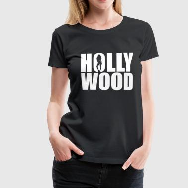 Hollywood Babe | Hollywood Fashion - Dame premium T-shirt