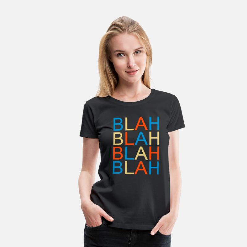 Cool T-Shirts - blah blah - Women's Premium T-Shirt black