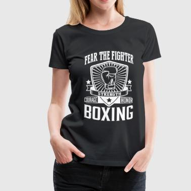 boxing - fear the fighter - Vrouwen Premium T-shirt