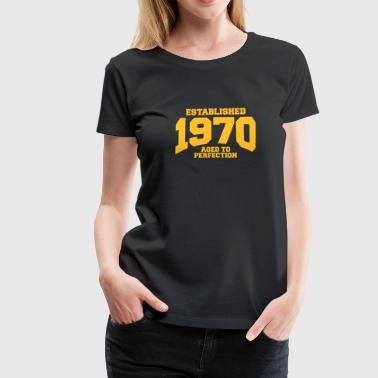 aged to perfection established 1970 (nl) - Vrouwen Premium T-shirt