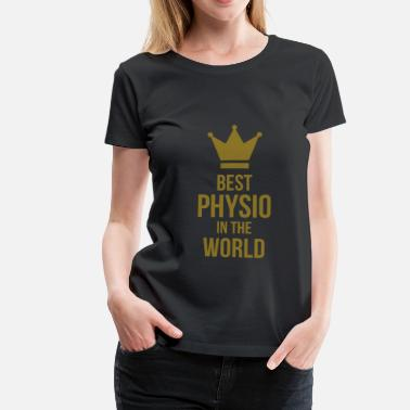 Fysioterapeut Best Physio in the world - Dame premium T-shirt