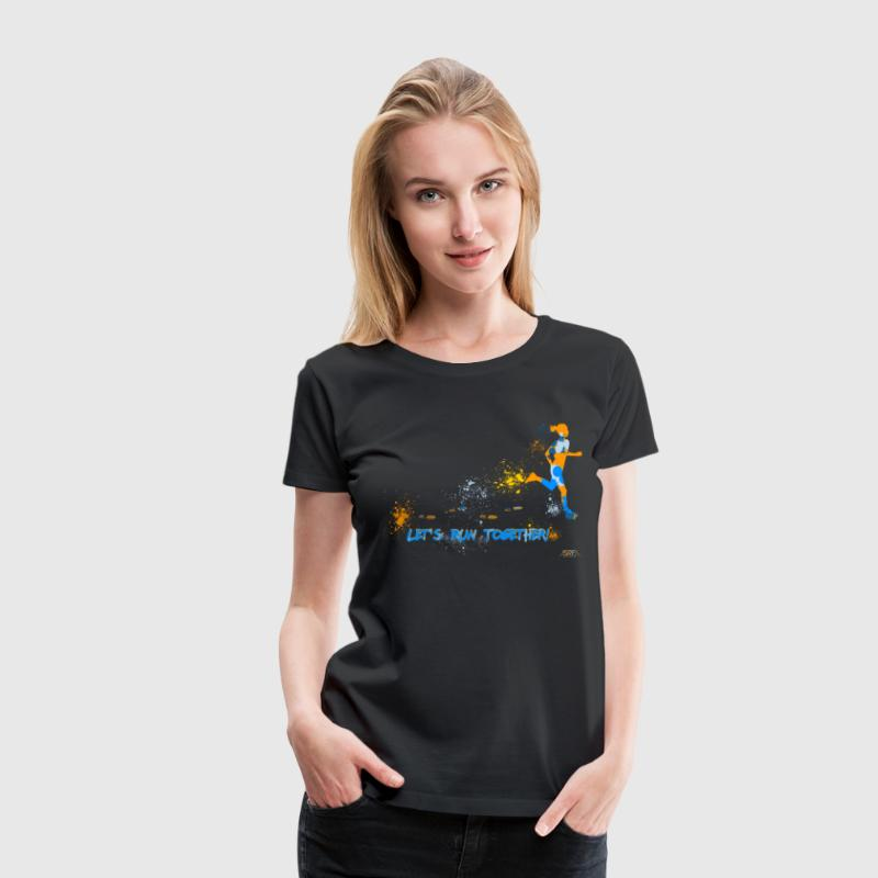 Let's run together! - Women's Premium T-Shirt