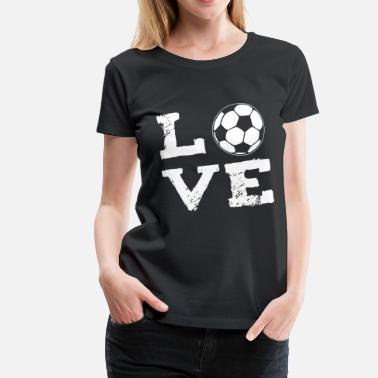 Football LOVE - football - Women's Premium T-Shirt