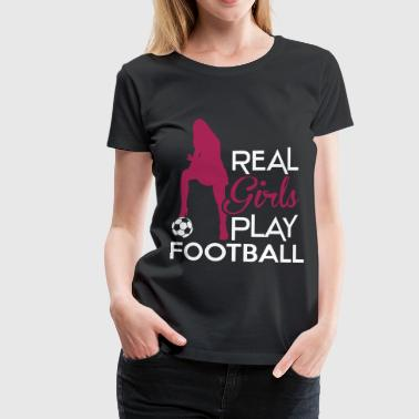 Real Girls play football - Koszulka damska Premium