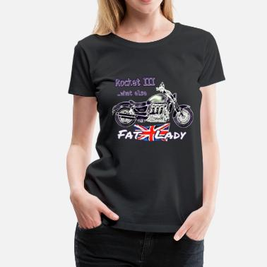 Fat Bike Moto Rocket 3 Fat British Lady Bike - T-shirt Premium Femme
