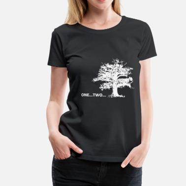 One Two Tree One...Two...T... - Vrouwen premium T-shirt