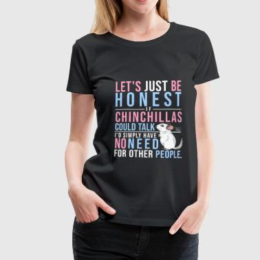 Chinchillas Talk III - Women's Premium T-Shirt