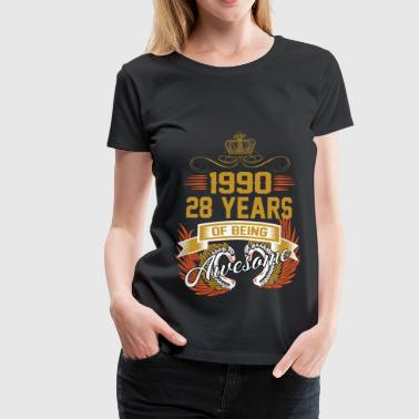 1990 28 Years Of Being Awesome - Women's Premium T-Shirt