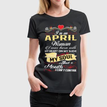APRIL WOMAN - Women's Premium T-Shirt