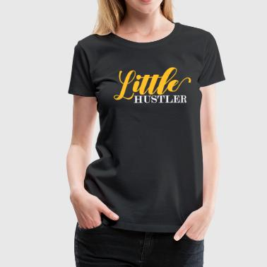 little hustler - Women's Premium T-Shirt