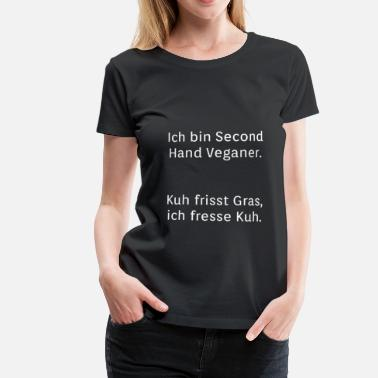 Vegan Jokes Second hand vegan vegan joke - Women's Premium T-Shirt