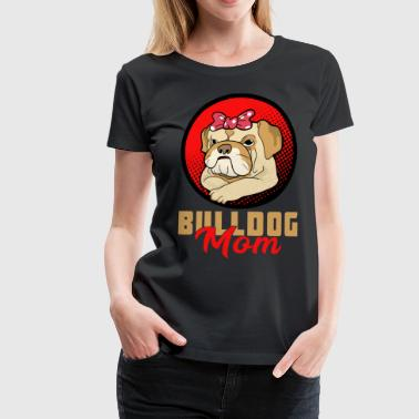 Bulldog Mom - Dame premium T-shirt