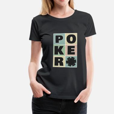 Laya Poker Casino All In Bluff Chip Leader Flop Money - Camiseta premium mujer