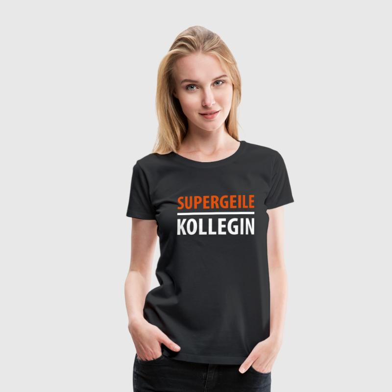 Supergeile Kollegin - Frauen Premium T-Shirt