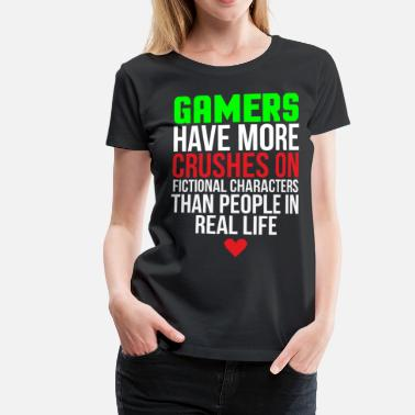 Have A Crush Gamer Crushes Funny Video Gaming T-shirt - Women's Premium T-Shirt