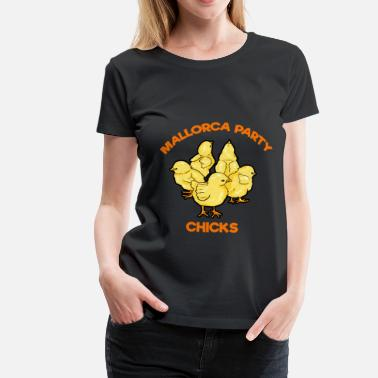 Helaas Geil Mallorca Party Chicks Malle - Vrouwen Premium T-shirt