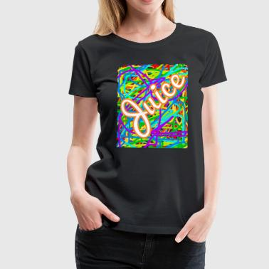 Juice - Frauen Premium T-Shirt