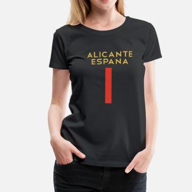 Alicante Alicante Espana Shirt Spain red gold - Women's Premium T-Shirt