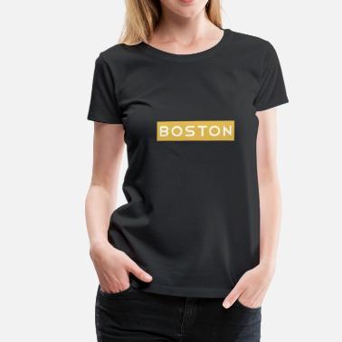 Boston Boston - Premium T-skjorte for kvinner