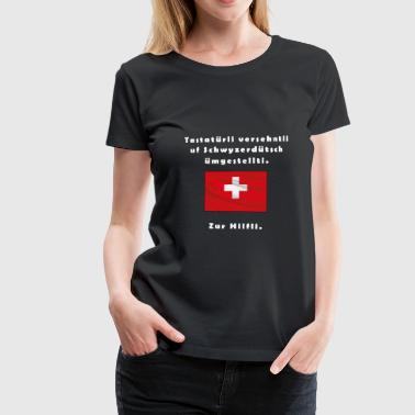 Swiss German - Women's Premium T-Shirt