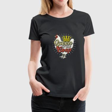 Queen Of The Coop Backyard Chicken Farmer Tee Shirt - Women's Premium T-Shirt