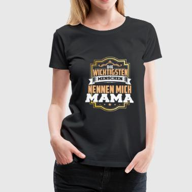 Call me mum - Women's Premium T-Shirt