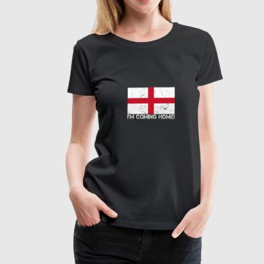 Coming Home Football Football Gagnant Angleterre Royaume-Uni - T-shirt Premium Femme