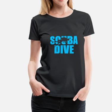 Scuba Diving Scuba Dive Scuba Diving - Dame premium T-shirt