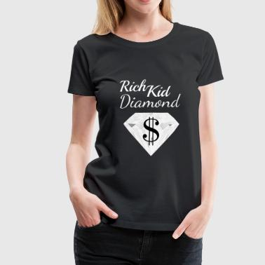 Diamond Dollar Sign Rich Child Money Wealthy - Vrouwen Premium T-shirt