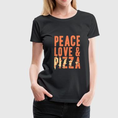 Peace Love y Pizza Gift Christmas - Camiseta premium mujer