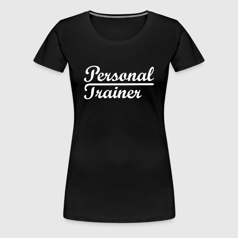 Personal trainer  Coach Fitness   - Women's Premium T-Shirt