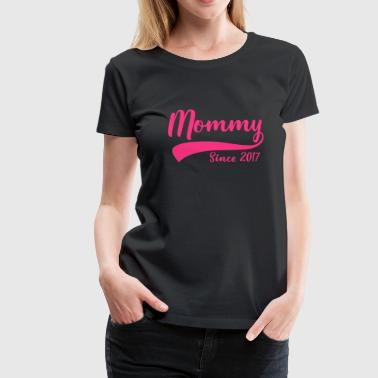 Mommy Sedan 2017 - Premium-T-shirt dam