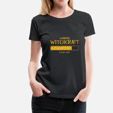 Witchcraft Sorcery witchcraft funny spell gift - Women's Premium T-Shirt