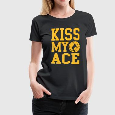 Tennis - kiss my ace - Vrouwen Premium T-shirt