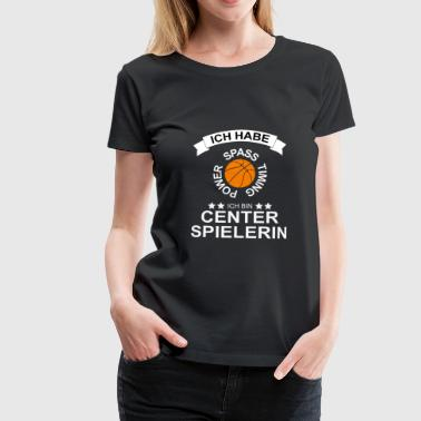 Basketball Shirt - Basketball Center Spielerin - Frauen Premium T-Shirt