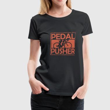 Pedals Pedal pedal bicycle driver - Women's Premium T-Shirt