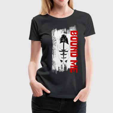 Bound me - Women's Premium T-Shirt